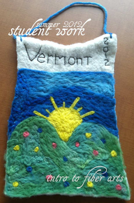 Final Projects, Intro to Fiber Art – Summer 2012